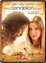 Like Dandelion Dust: Award-winning film comes to DVD