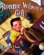 Francis Chan returns with 'Ronnie Wilson's Gift'