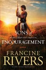 Francine Rivers: Five Faithful Men Who Changed Eternity