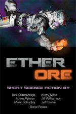 Marcher Lord's ETHER ORE short SF collection