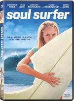 SOUL SURFER splashes onto DVD and Blu-ray August 2