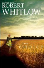 Robert Whitlow: Making the Right Choice