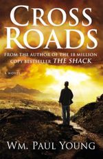 'Shack' author to follow with 'Cross Roads' this fall