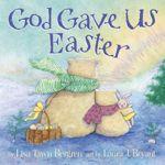 Lisa T. Bergren: The Gift of Easter