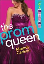 Melody Carlson: Prom Heroine