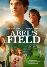 Abel's Field Movie: Small Town Roots