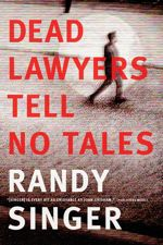 Randy Singer Weaves Modern Issues into Latest Legal Thriller