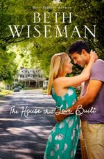 Beth Wiseman: The House that Love Built