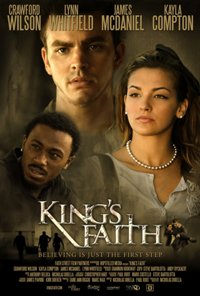 Inspirational film KING'S FAITH in theaters April 26