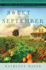 New Series:  Home to Heather Creek by Kathleen Bauer