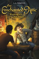 L.L. Samson Revitalizes the Tale of Tom Sawyer in the Newest Book in 'The Enchanted Attic' Series