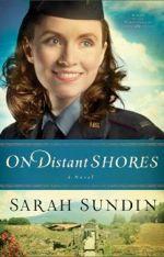 Sarah Sundin's Latest:  On Distant Shores