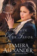 New Historical Novel by Tamera Alexander