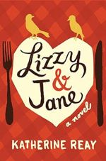Deal Alert:  Lizzy & Jane by Katherine Reay for $1.99!!