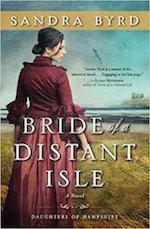 Sandra Byrd Continues Epic Historical Series with Bride of a Distant Isle