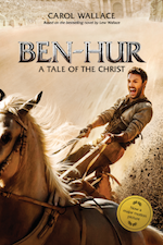 BEN-HUR: A Tale of the Christ--Modernized Epic Novel Releasing in July