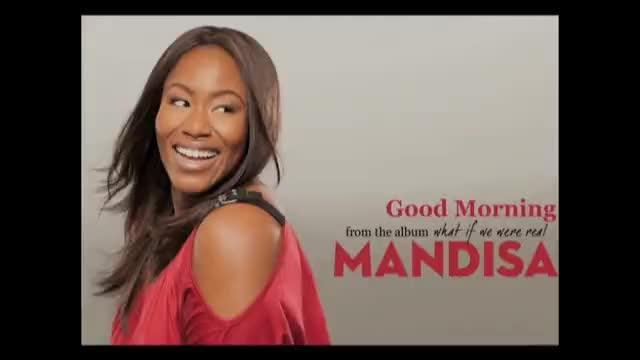 mandisa good morning slideshow with lyrics christian music videos. Black Bedroom Furniture Sets. Home Design Ideas