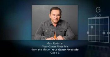 Matt Redman - Your Grace Finds Me (Official Lyric Chord Video)