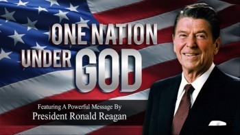 One Nation Under God (Featuring President Reagan)