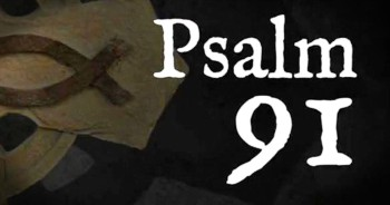 Powerful Version Of Psalm 91
