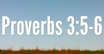 BibleStudyTools.com: Proverbs 3:5-6 is My ALL-TIME Favorite. You've Got to See Why!