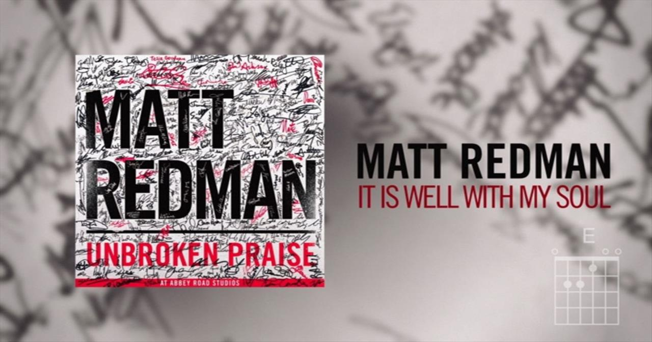 Matt Redman - It Is Well With My Soul