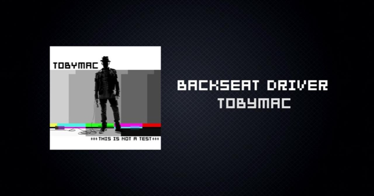 TobyMac - Backseat Driver