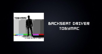 TobyMac - Backseat Driver