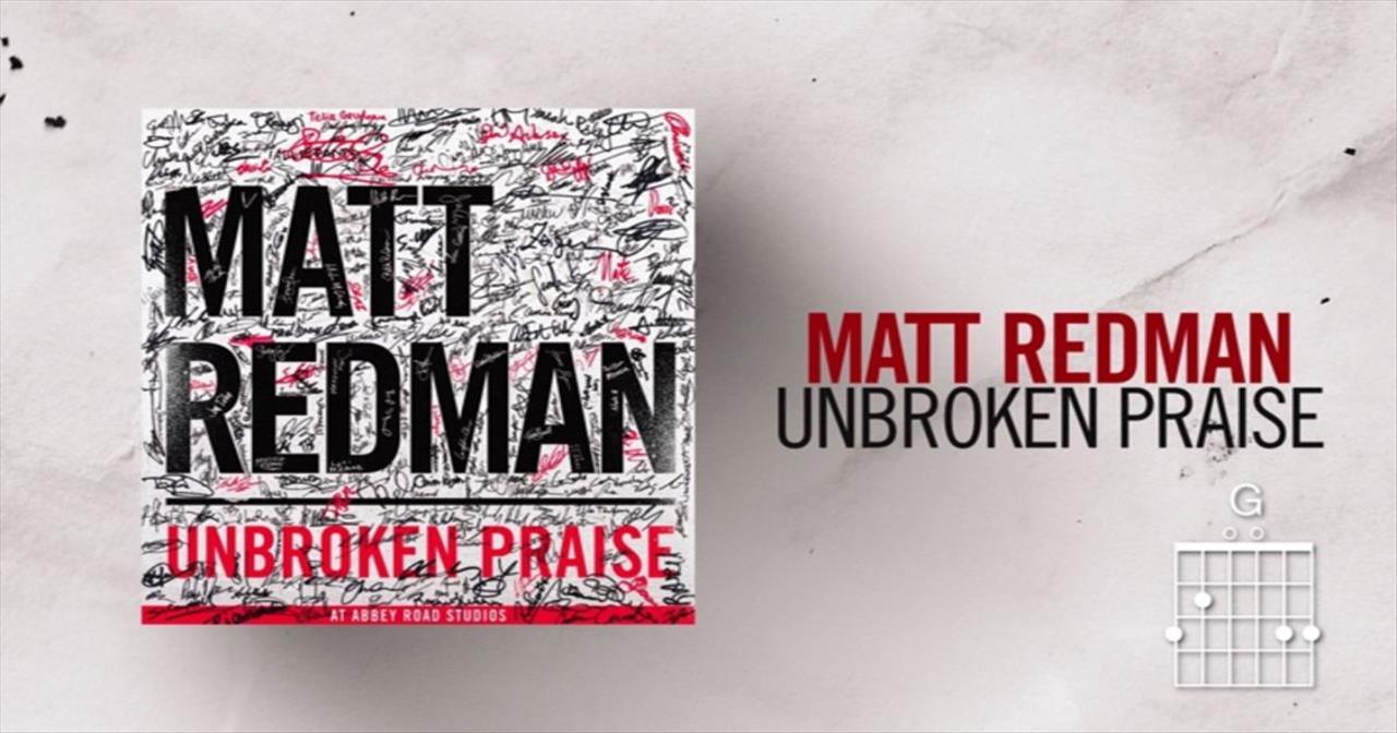 Matt Redman - Unbroken Praise