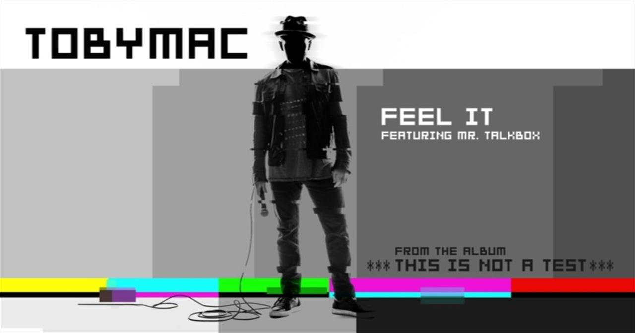 'Feel It' – Newest TobyMac Hit Featuring Mr. Talkbox