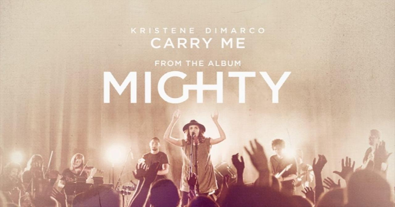 Kristene DiMarco - Carry Me