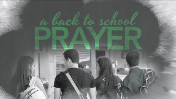 A Back to School Prayer