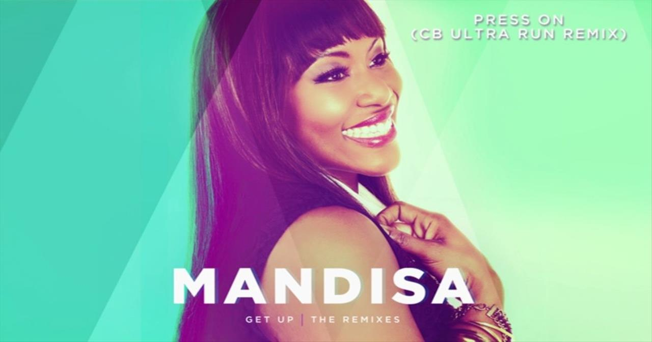 Mandisa - Press On (CB Ultra Run Remix)