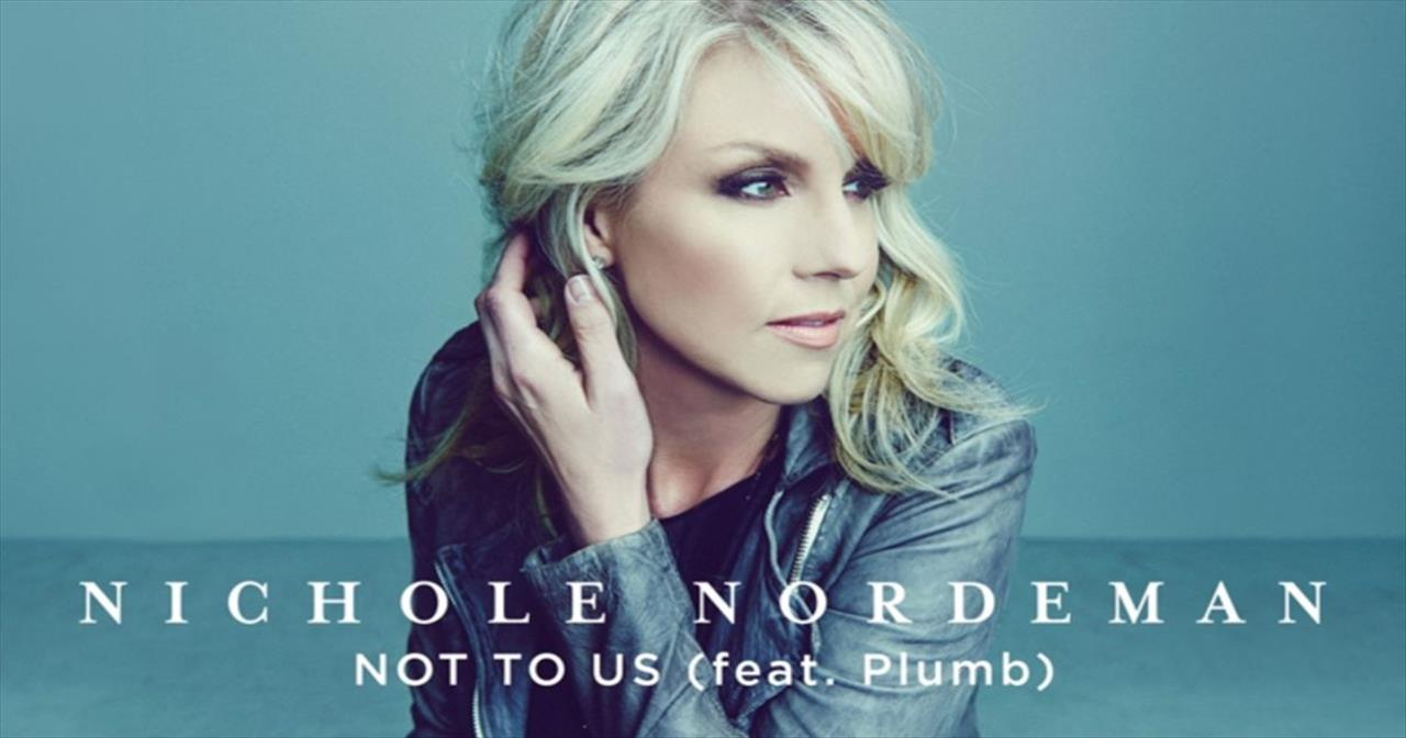 Nichole Nordeman - Not To Us (Featuring Plumb)