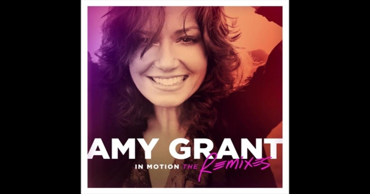 Amy Grant - Say Once More (Featuring Hex Hector)