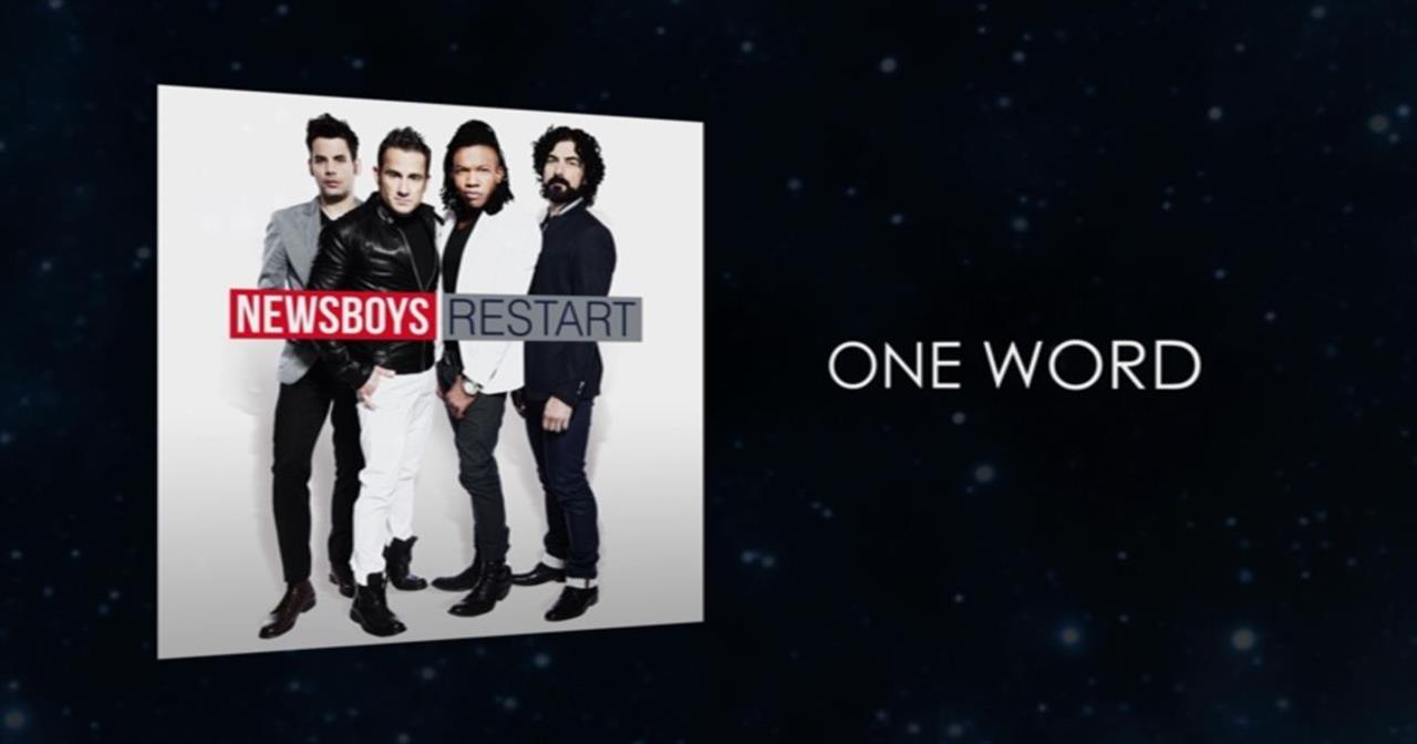 Newsboys - One Word