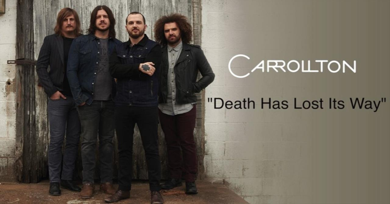 Carrollton - Death Has Lost Its Way