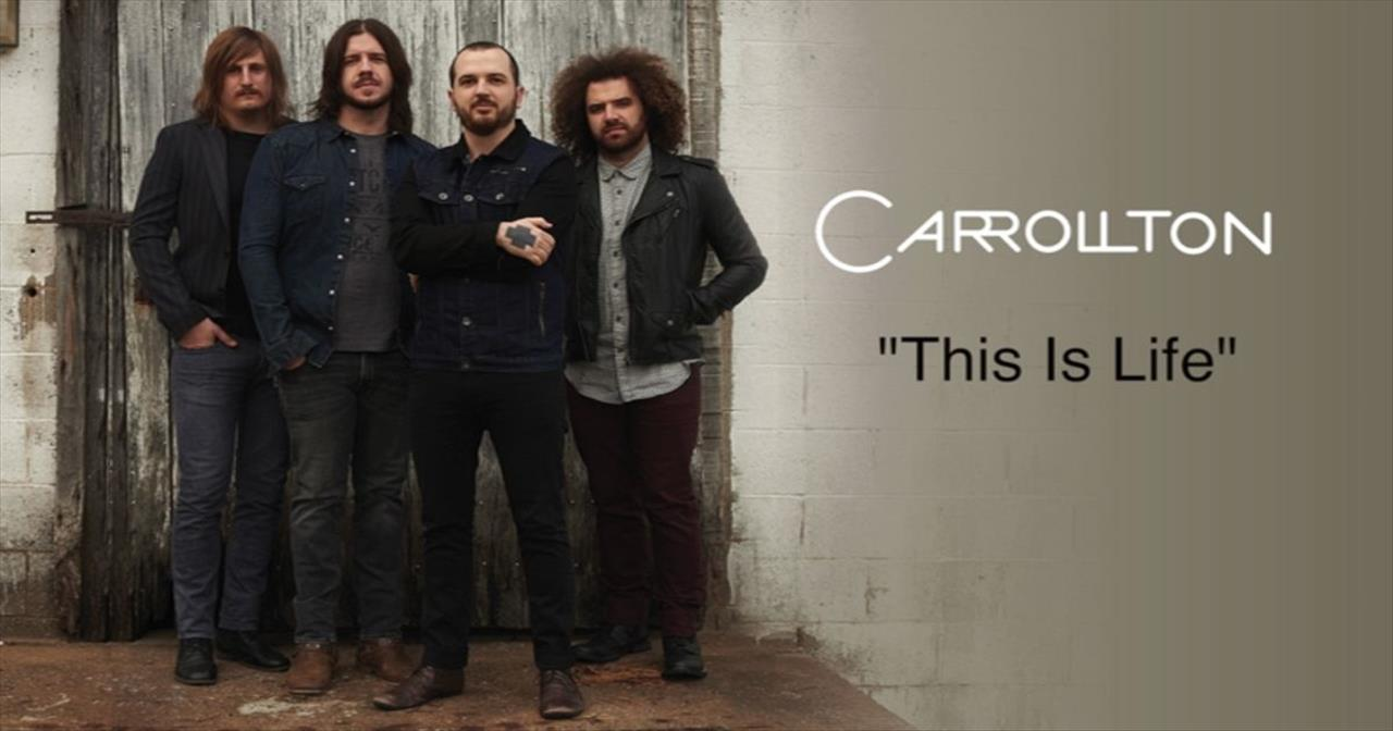 Carrollton - This Is Life