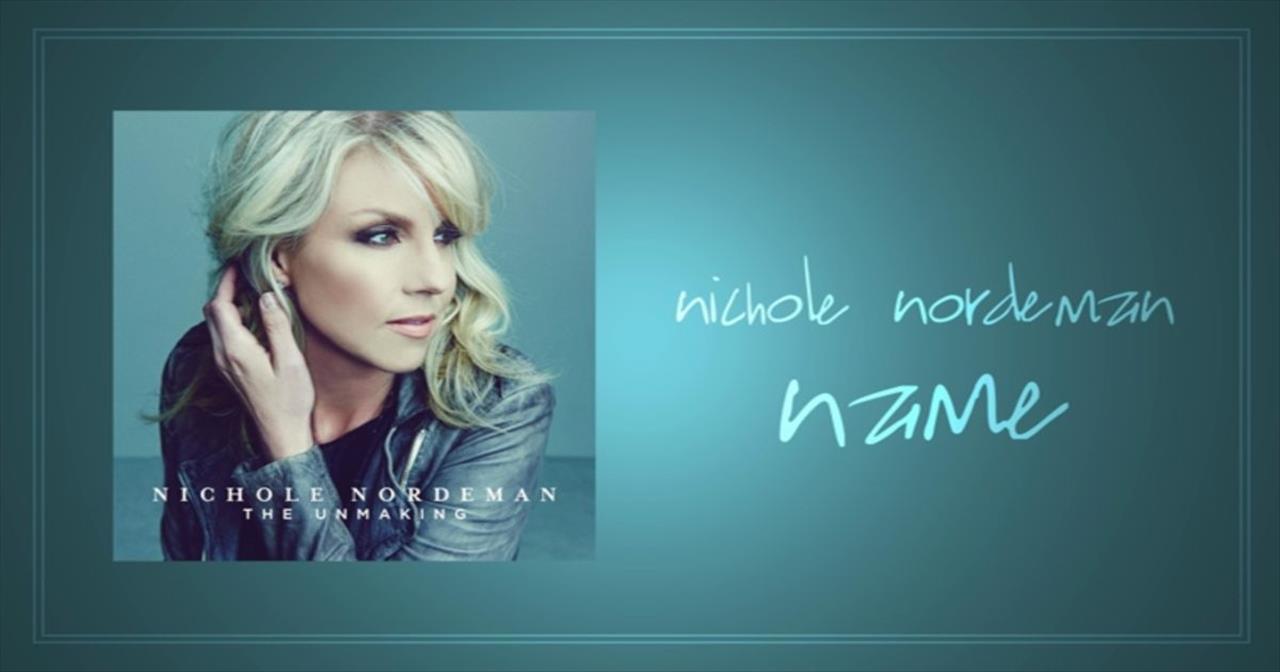 Nichole Nordeman - Name