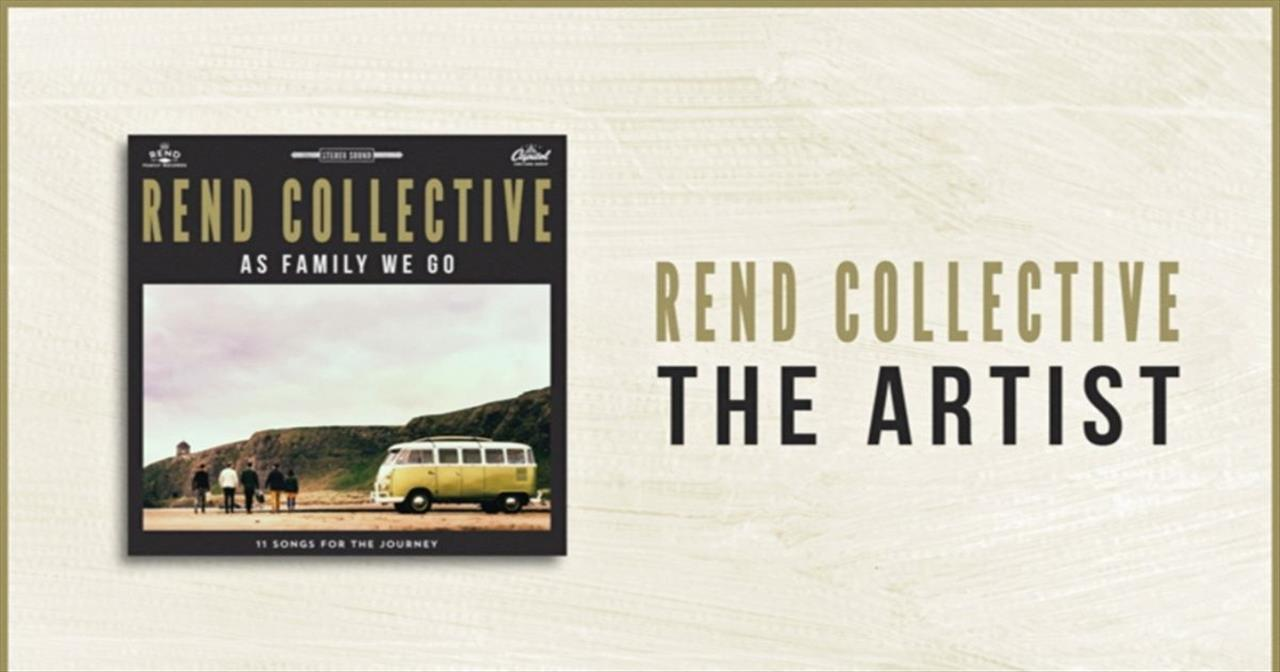 Rend Collective - The Artist