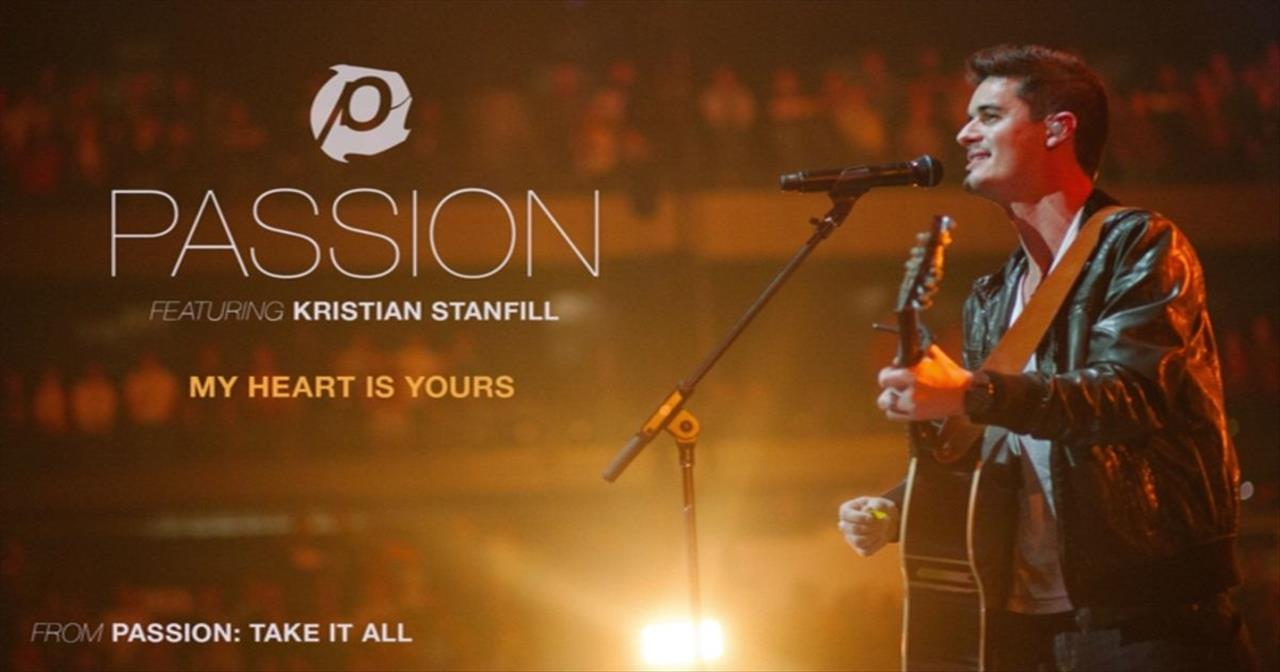 Kristian Stanfill - My Heart Is Yours