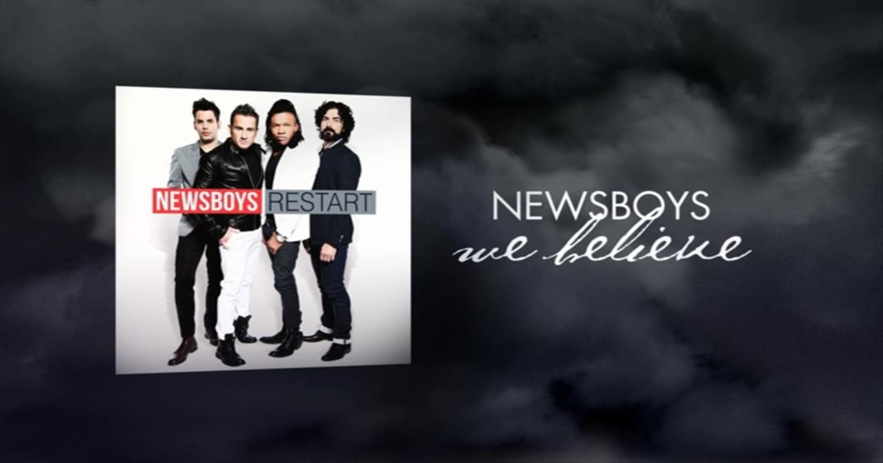 Newsboys - We Believe