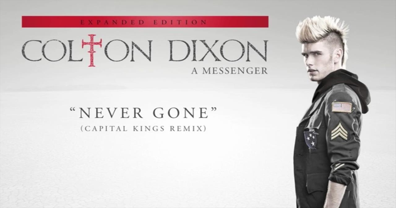 Colton Dixon - Never Gone