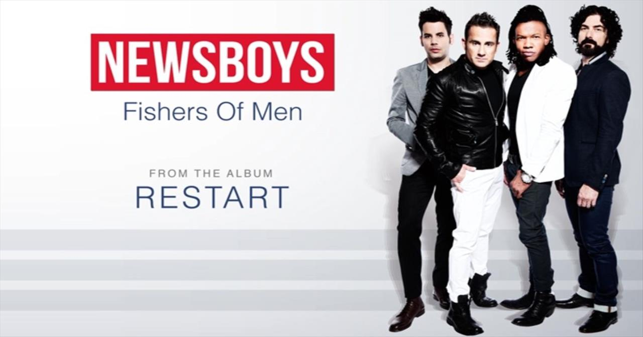 Newsboys - Fishers Of Men
