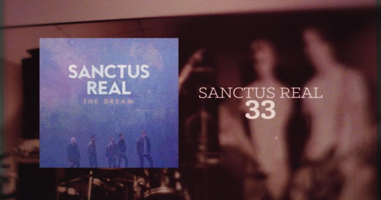 Sanctus Real - 33