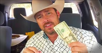 Cowboy Rips Up Dollar Bill To Teach God's Message Of Love