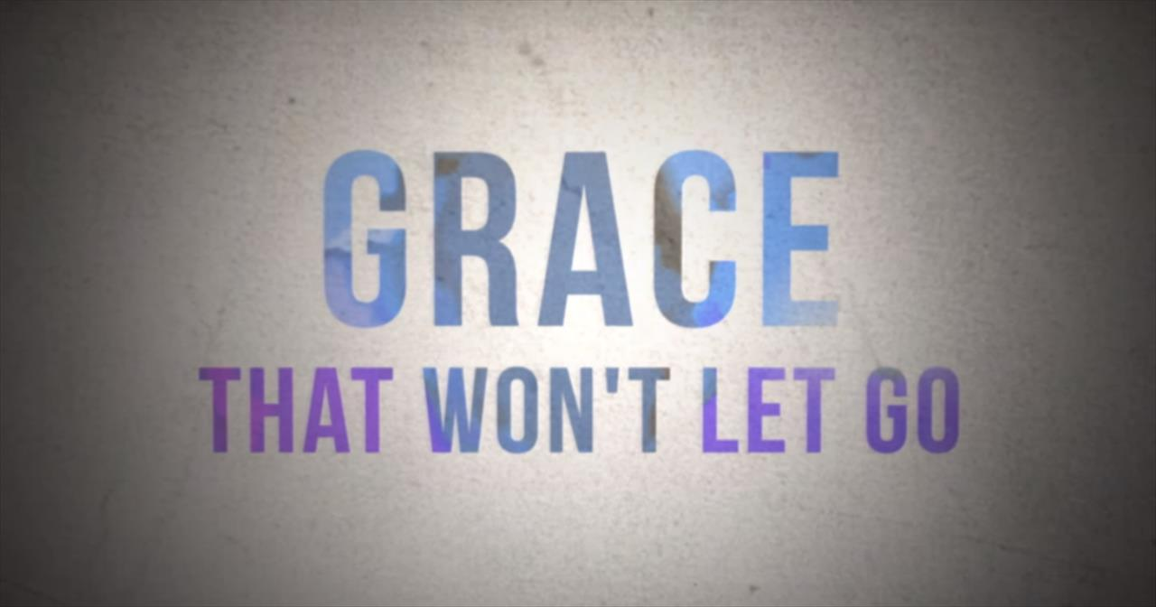 Gateway Worship - Grace that Won't Let Go (Official Lyric Video)