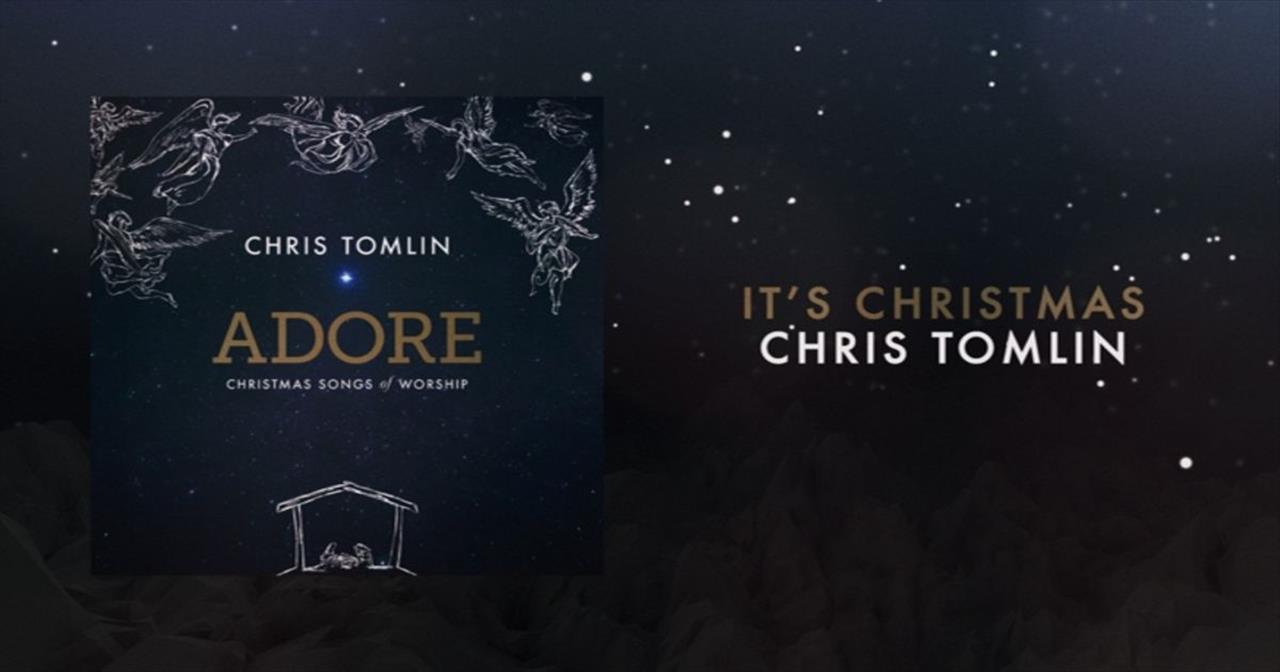 Chris Tomlin - It's Christmas (Medley)