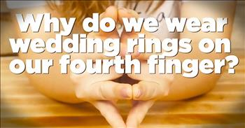 Reason Why We Wear Wedding Rings On 4th Finger Is AMAZING!
