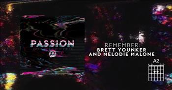 Brett Younker and Melodie Malone - 'Remember' (Live from Passion)